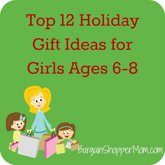 Gifts For Girls Age 6: More Holiday Gift Ideas For Girls Ages 6 To 8