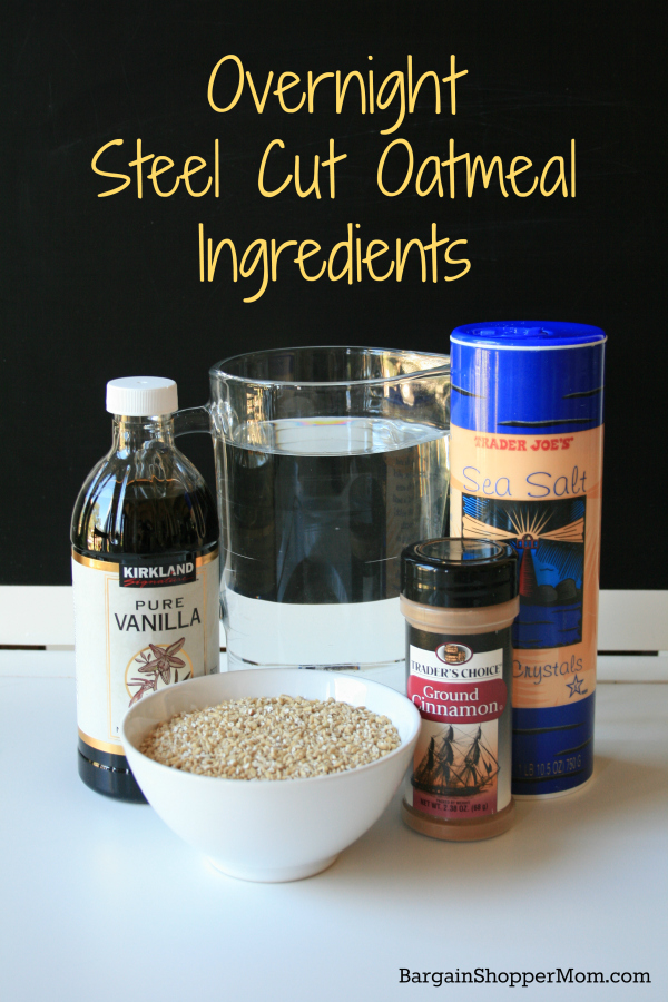 Overnight Steel Cut Oatmeal Ingredients BargainShopperMom