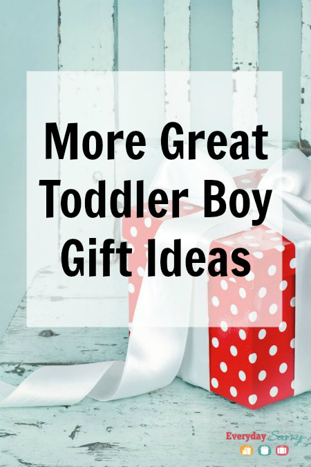 More Great Toddler Boy Gift Ideas