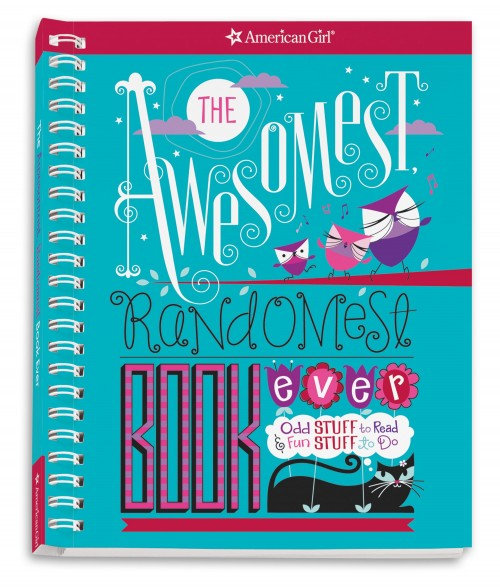 American Girl The Awesomest and Randomest Book Ever