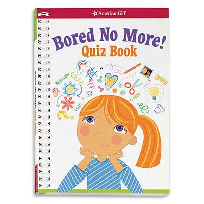 Bored No More Quiz Book American Girl