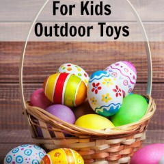 Easter Basket Ideas for Kids Outdoor Games and Toys