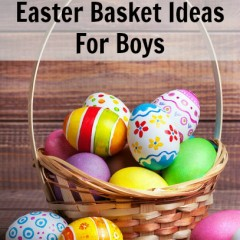 Fun & Unique Easter Basket Ideas for Boys