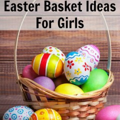 Unique Easter Basket Ideas for Girls