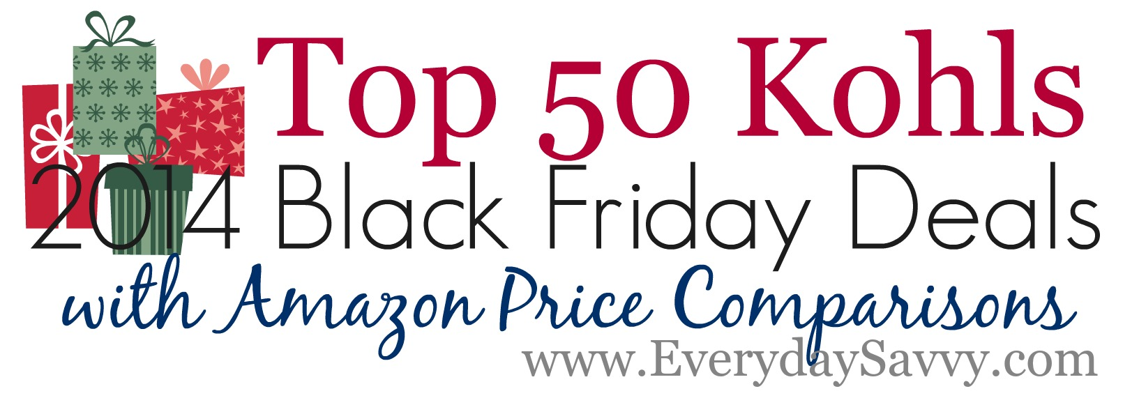 2014 Top 50 Kohls Black Friday Deals and Amazon Price Comparisons