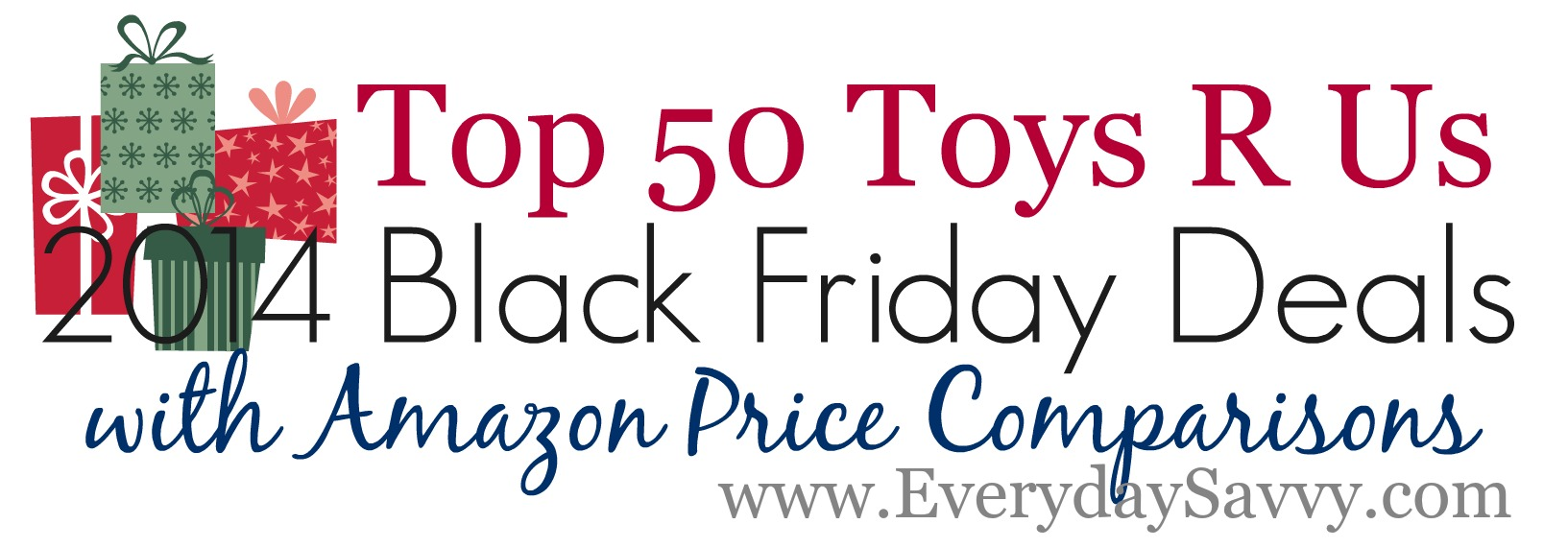 Top 50 Toys R Us Black Friday Deals and Amazon Price Comparisons