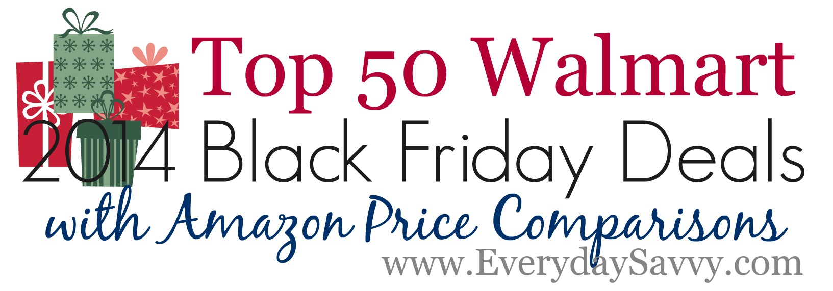 2014 Top 50  Walmart Black Friday Deals and Amazon price Comparisons plus reviews!