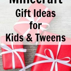 Cool Minecraft Gift Ideas for Kids & Tweens