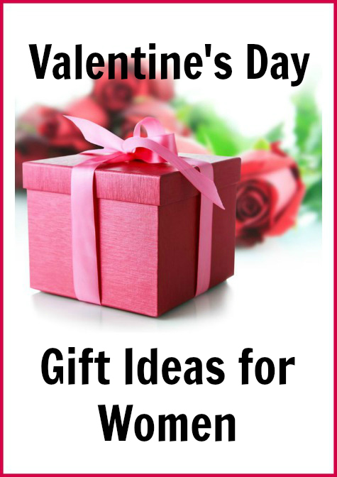 Valentines Day Gift Ideas for Women