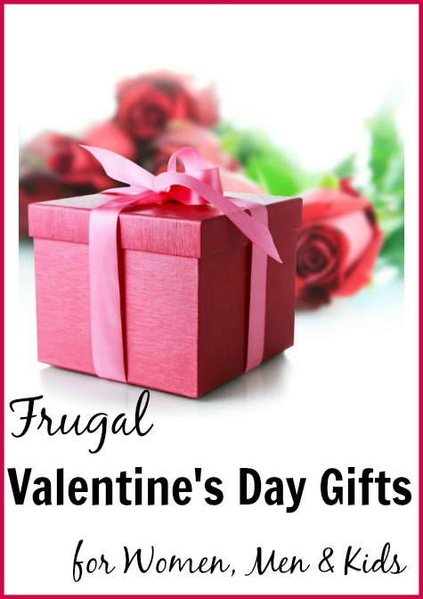 frugal valentine's day gift ideas for women, men and kids