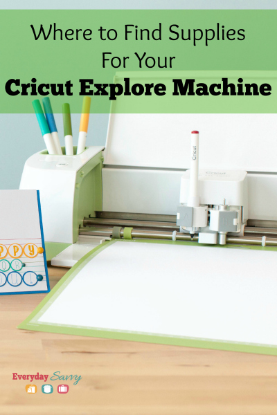 Where to Find Supplies for Your Cricut Explore Machine ...
