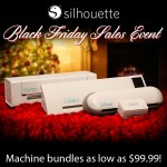 Black Friday Sale on Silhouette Cameo Electronic Papercutter and 40% Off Accessories at the Silhouette Store