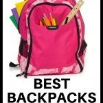 Best Backpacks for School –  Elementary, Middle & High School Backpacks