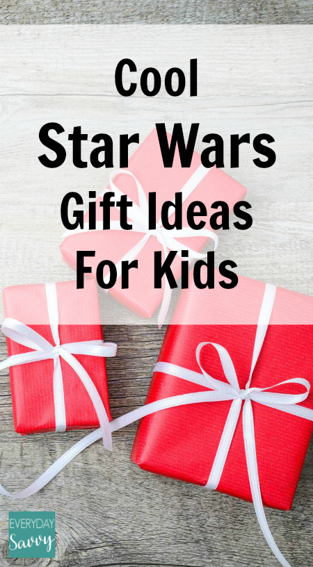 Cool Star Wars Gift Ideas for Kids