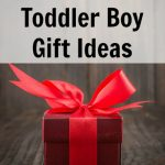 Cool Holiday Gift Ideas for Toddler Boys, Ages 1-3