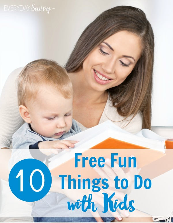Check out these 10 fun free things to do with kids. Having fun with kids doesn't have to cost big bucks.