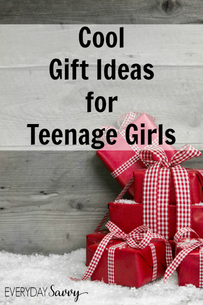Cool Gift Ideas for Teenage Girls - Everyday Savvy