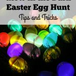Glow in the Dark Easter Egg Hunt: Tips and Tricks