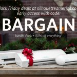 Black Friday Silhouette America Sale – Machine Bundles and 50% Off Supplies