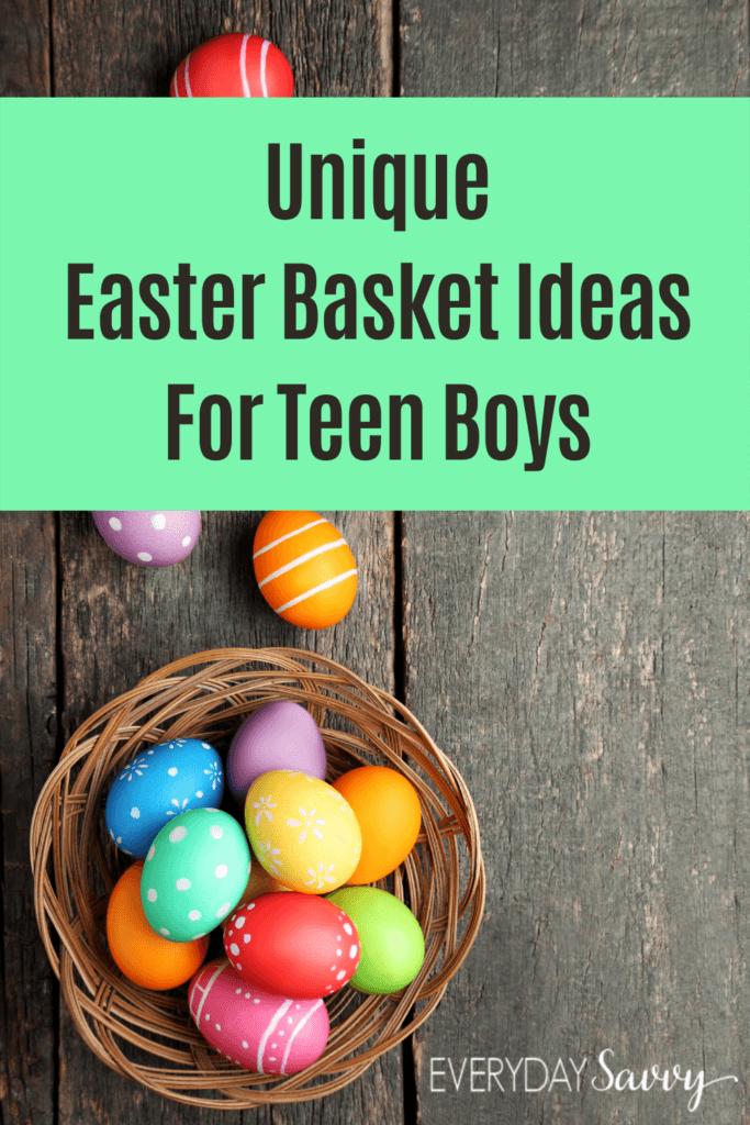 Unique Easter Basket Ideas for Teen Boys