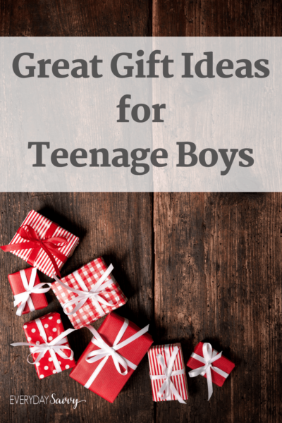 Teenage Boy Gifts Great Ideas Everyday Savvy