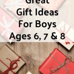 Great Gift Ideas for Boys- Ages 6, 7, 8
