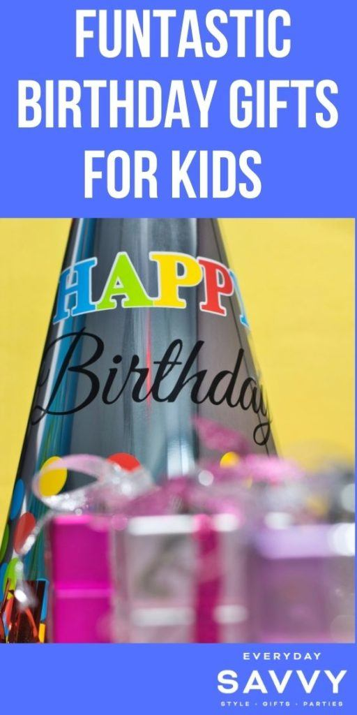 Funtastic Birthday Gifts for Kids - Birthday Hat and presents