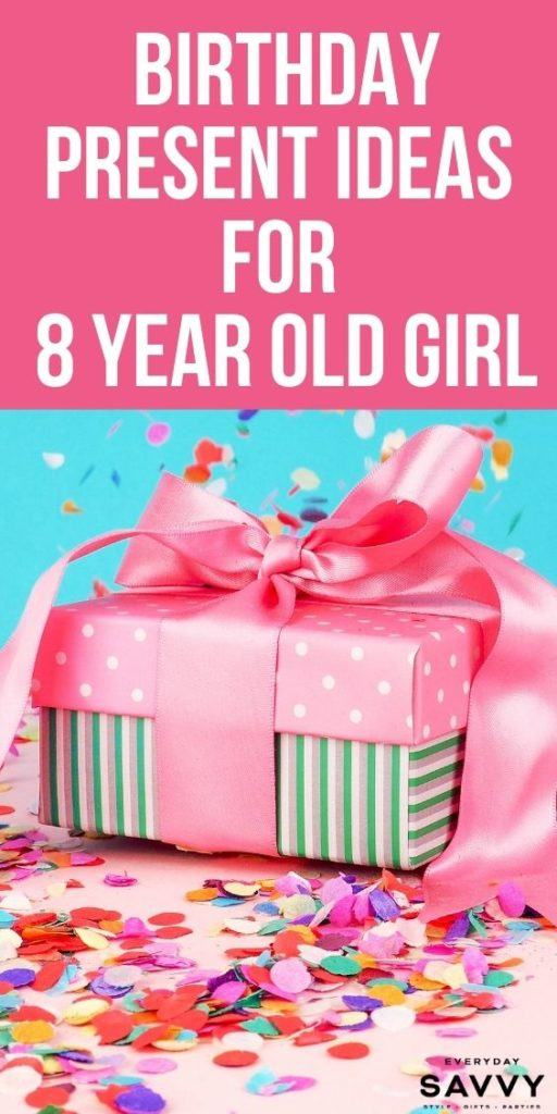 Birthday Present Ideas for 8 Year Old Girl - present and confetti