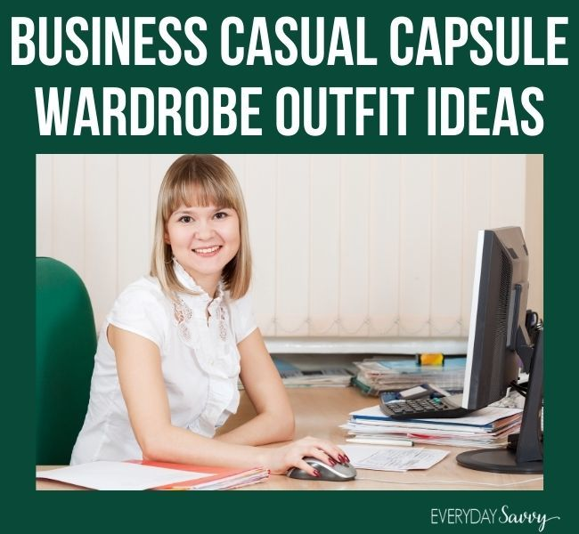 Business casual capsule wardrobe outfit ideas -woman at desk