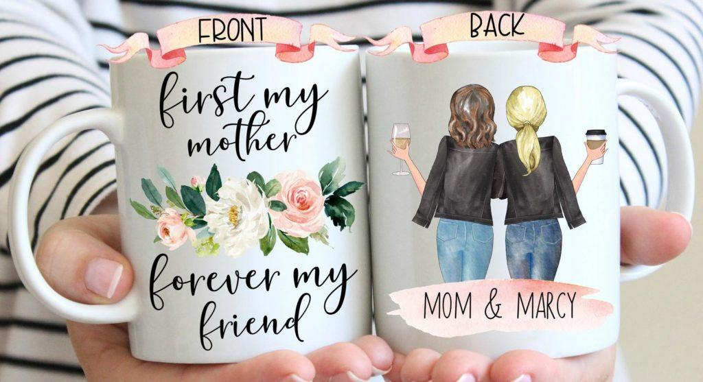 personalized mom mug - first my mother - forever my friend