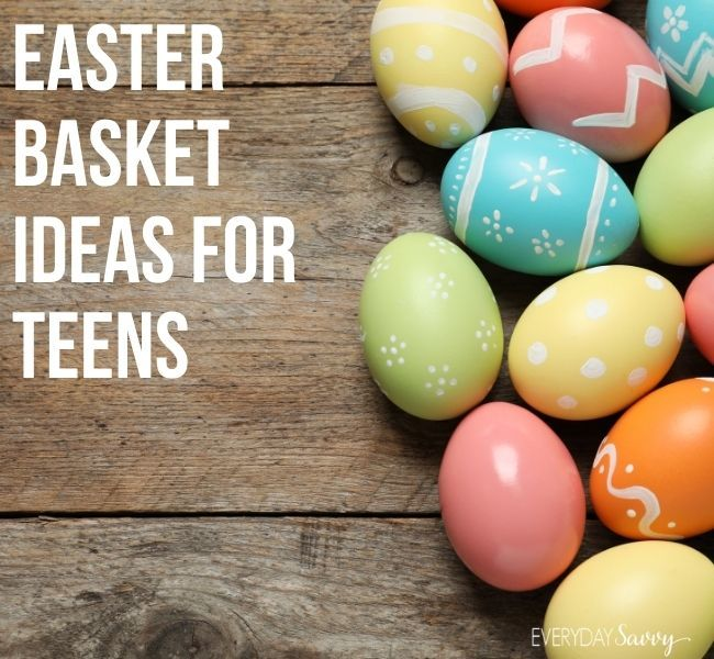 Easter basket ideas for Teens - easter eggs