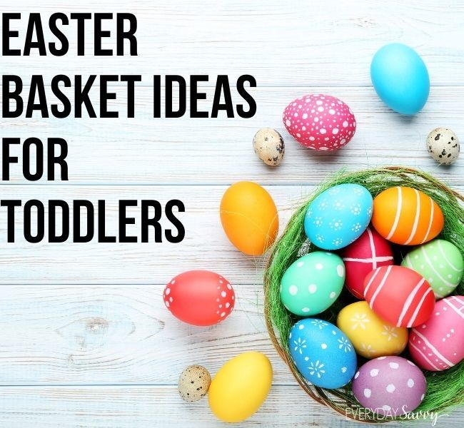 easter Basket ideas for toddlers - easter eggs and basket