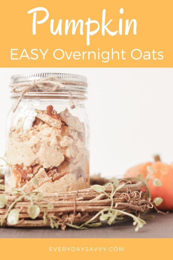 mason jar with pumpkin overnight oats