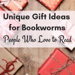 Best Gifts for Book Lovers (Bookworms & Anyone Who Loves to Read)