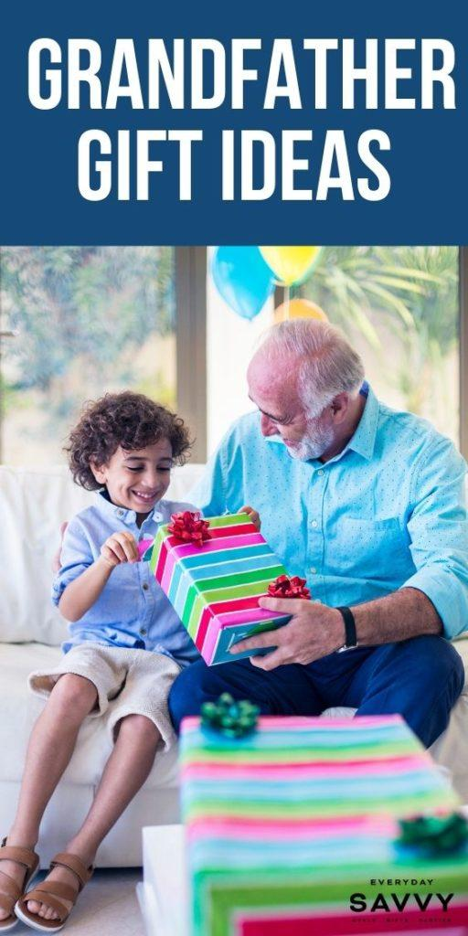 Grandfather gift ideas -  boy and grandpa opening present