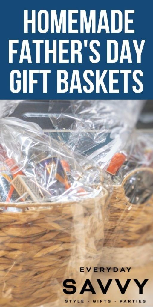 Homemade Father's Day Gift Baskets