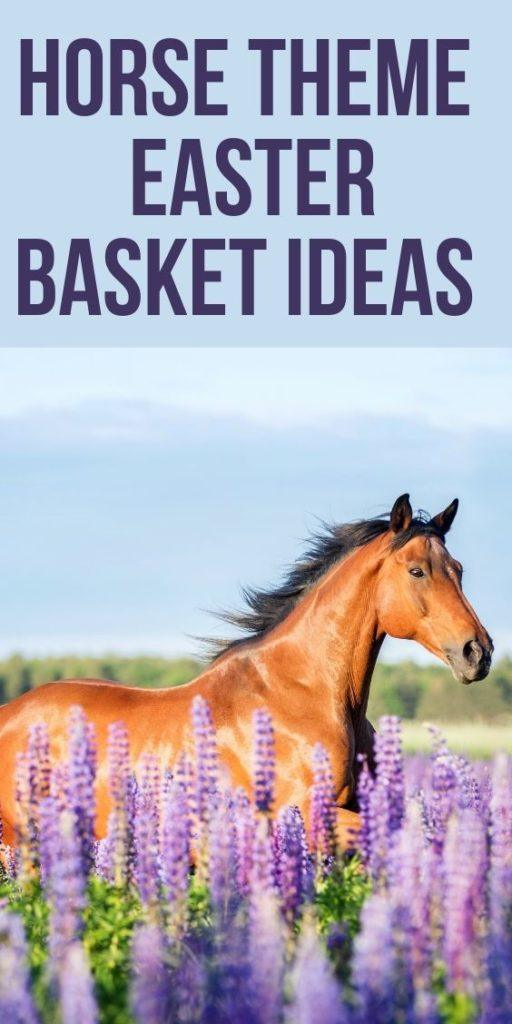 Horse Theme Easter Basket Ideas - Horse running through flowers