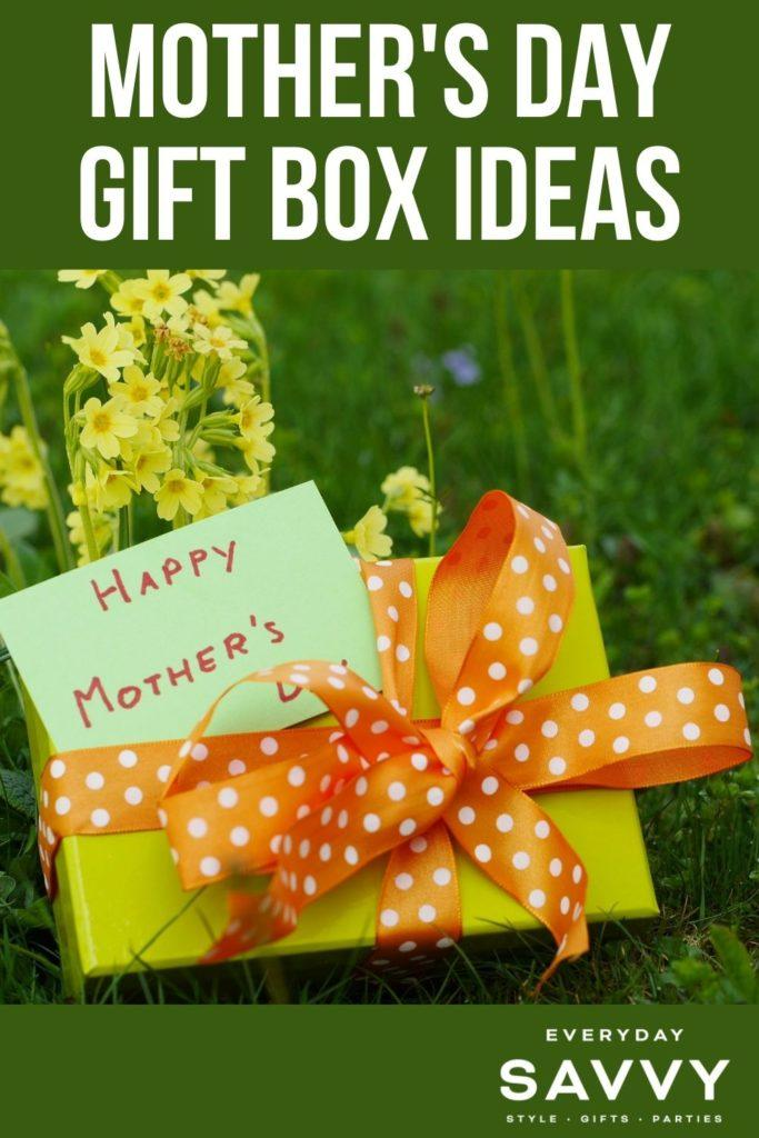 Mother's Day Gift Box Ideas - wrapped  gift box with Happy Mother's day tag