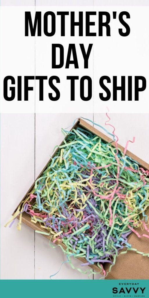 Mother's Day Gifts to Ship - box with shredded tissue paper