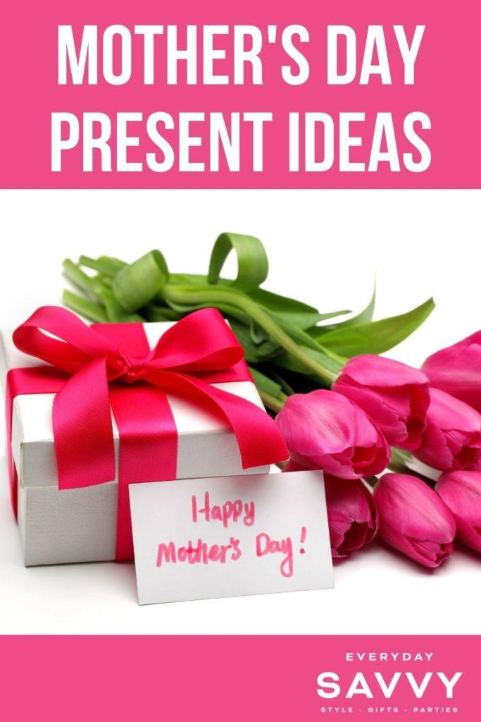 Mothers Day Present Ideas - gift with Happy Mother's Dat card and tulips