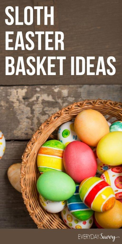 Sloth Easter Basket Ideas - Easter basket with eggs