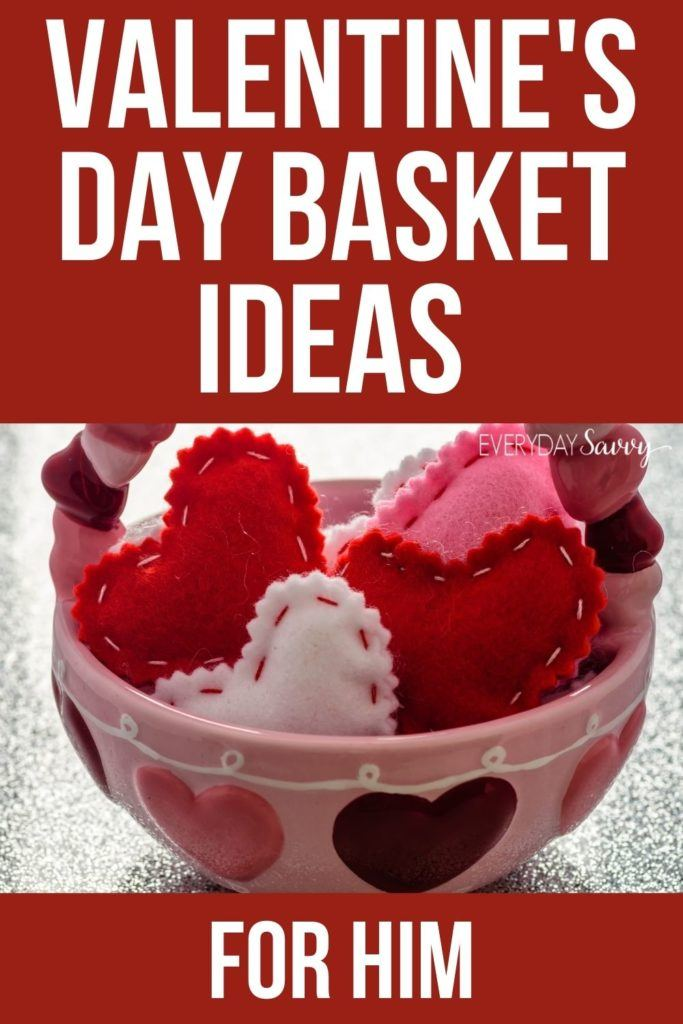 Valentine's Day Basket Ideas for Him - Basket with felt hearts