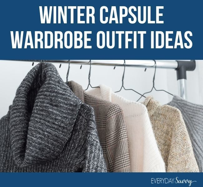winter capsule wardrobe outfit ideas - clothes on hangers